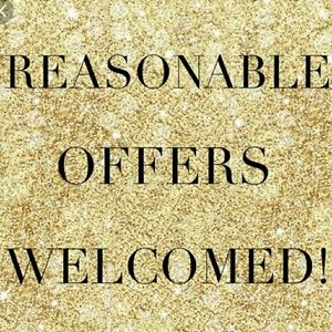 Other - Reasonable offers always welcomed!